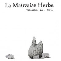 La Mauvaise Herbe vol.12 no.1