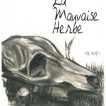 La Mauvaise Herbe Vol. 16 No. 1