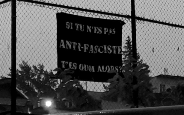 Quebec City: If you're not anti-fascist, what are you then?