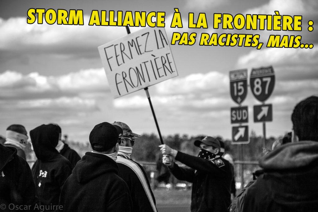 Storm Alliance à Lacolle : une manif pas raciste, mais…