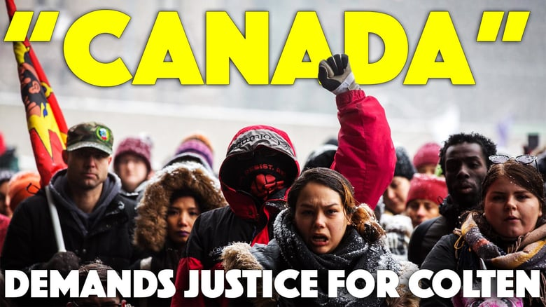 """""""Canada"""" Demands Justice for Colten"""