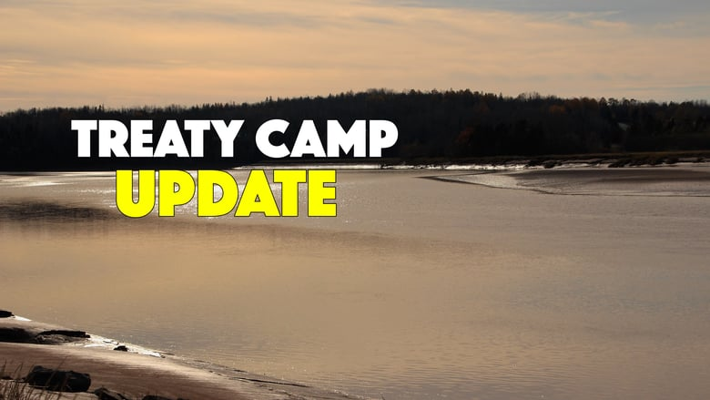 Treaty Camp Update